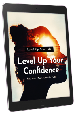 Level Up Your Confidence